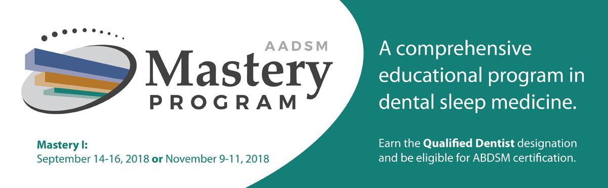 AADSM Mastery Program - A comprehensive educational program in dental sleep medicine
